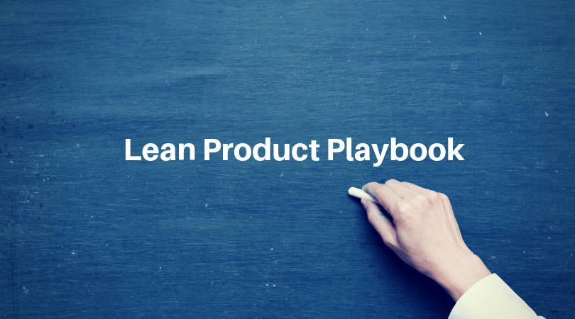 Summary of Lean product playbook